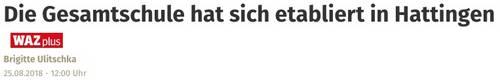 """""""Die Gesamtschule hat sich etabliert in Hattingen"""" (WAZ, 25.08.2018)"""